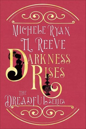 T.L. Reeve & Michele Ryan - Darkness Rises