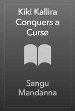 Kiki Kallira Conquers A Curse