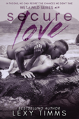 Download and Read Online Secure Love