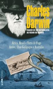 Viagem de um naturalista ao redor do mundo (Volume Único) Book Cover