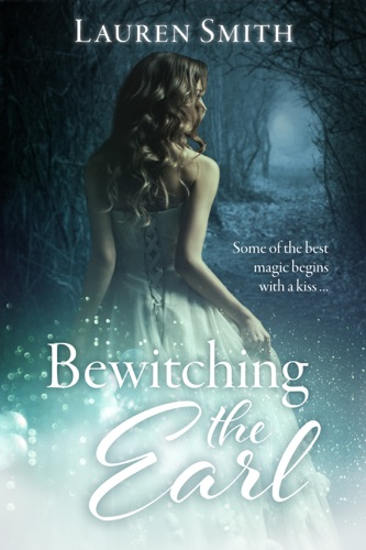 Lauren Smith - Bewitching the Earl