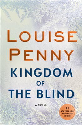Louise Penny - Kingdom of the Blind book