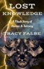 Lost Knowledge: A Flash Story of Horror & Sorcery