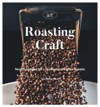 Roasting Craft