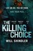 Will Shindler - The Killing Choice artwork