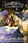 Schwert Und Schild  Sir Morgan Der Lwenritter  Band10 Der Koloss Vom Lake Syrior