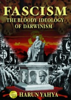 Fascism the Bloody Ideology of Darwinism