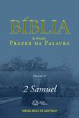 Bíblia de Estudo Prazer da Palavra, fascículo 10 — 2Samuel Book Cover