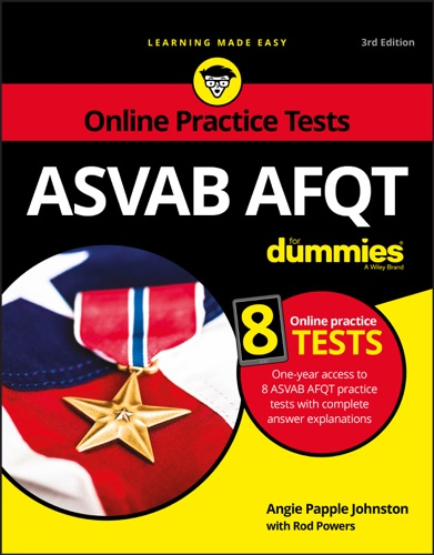 ASVAB AFQT For Dummies - Angie Papple Johnston & Rod Powers - Angie Papple Johnston & Rod Powers