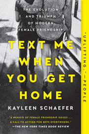 Text Me When You Get Home book