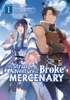 The Strange Adventure Of A Broke Mercenary (Manga) Vol. 1