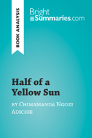Bright Summaries - Half of a Yellow Sun by Chimamanda Ngozi Adichie (Book Analysis) artwork