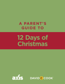 A Parent's Guide to 12 Days of Christmas - Axis book summary