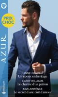 Download and Read Online Un époux en héritage - Le charme d'un patron - Le secret d'une nuit d'amour