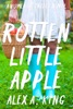 Rotten Little Apple