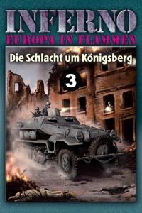 Inferno – Europa in Flammen, Band 3: Die Schlacht um Königsberg von Reinhardt Möllmann Buch-Cover
