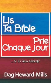 Lis ta bible, prie chaque jour … si tu veux grandir