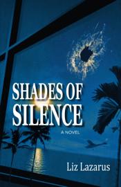 Shades of Silence