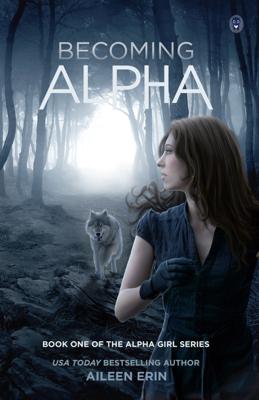 Aileen Erin - Becoming Alpha book