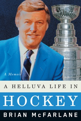 A Helluva Life in Hockey