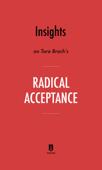 Insights on Tara Brach's Radical Acceptance by Instaread