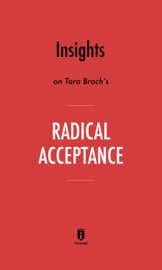 Insights on Tara Brach's Radical Acceptance by Instaread book