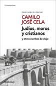 Judíos, moros y cristianos y otros escritos de viaje Book Cover