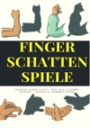 Finger Schatten Spiele