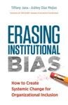 Erasing Institutional Bias