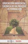 Educacin Ambiental Crnica De Un Proceso De Formacin