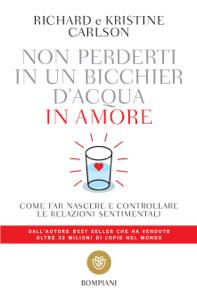 Non perderti in un bicchier d'acqua in amore Copertina del libro