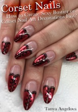 Corset Nails: How To Create Sexy Bustier Or Corset Nail Art Decorations Fast?