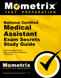 National Certified Medical Assistant Exam Secrets Study Guide