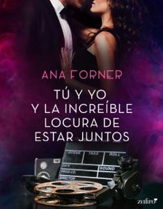 Tú y yo y la increíble locura de estar juntos Book Cover