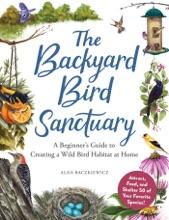 The Backyard Bird Sanctuary