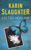 Ein Teil von ihr - Karin Slaughter