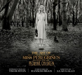 The Art of Miss Peregrine's Home for Peculiar Children PDF Download