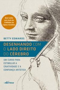 Desenhando com o Lado Direito do Cérebro Book Cover