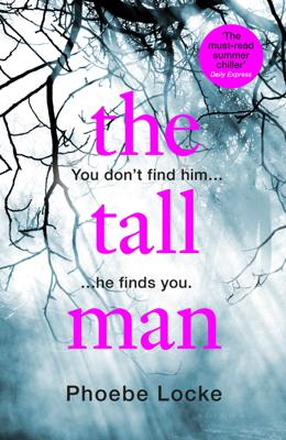 Phoebe Locke - The Tall Man book
