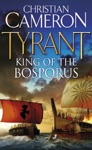 Tyrant King Of The Bosporus