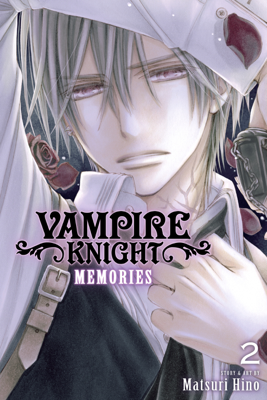 Vampire Knight: Memories, Vol. 2 - Matsuri Hino book
