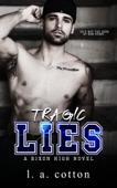 Tragic Lies