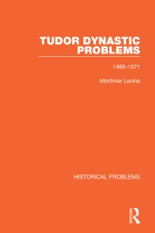 Download and Read Online Tudor Dynastic Problems
