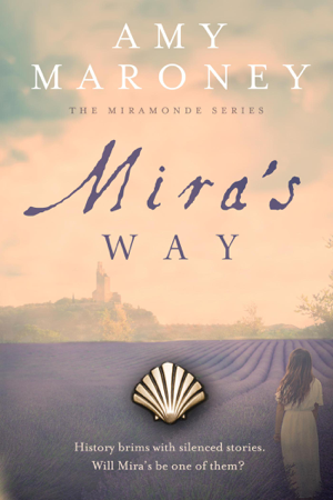 Mira's Way - Amy Maroney