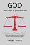 GOD  A Balance Of Probabilities