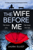 Laura Elliot - The Wife Before Me  artwork