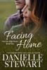 Facing Home - Danielle Stewart