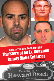 Born in the Life; Gene Borrello