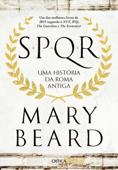 SPQR - Uma História da Roma Antiga Book Cover