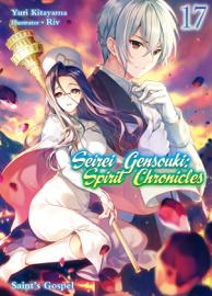 Seirei Gensouki: Spirit Chronicles Volume 17